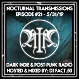 Nocturnal Transmissions Radio: Dark Indie & Post-Punk (Episode #21)