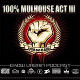 EKOW URBAIN PODCAST N°18 100% MULHOUSE act III (by dj killa)