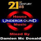 21st Century Underground House Music #8