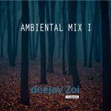 Ambintal mix session one  2012 - Deejay Zoi