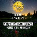 More Fuzz Podcast - Episode 24