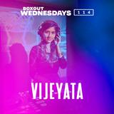 Boxout Wednesdays 114.1 - Vijeyata [05-06-2019]