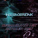 NEUROGLITCH MIX OCTOBER 2015 by NITROBREAK