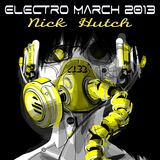 Nick Hutch Electro March 2013