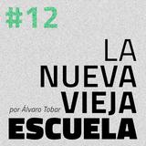 La Nueva Vieja Escuela #12