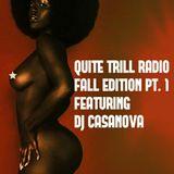 QUITE TRILL RADIO FALL & WINTER EDITION PT. 1