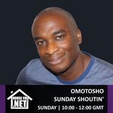 Omotosho - Sunday Shoutin 19 JAN 2020