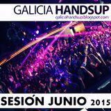 Sesión Xuño 2015 Galicia Hands Up!, Mixed By Aessi