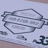 Rub-a-dub Ting! P33 * Reggae Radio * 10/04/2017