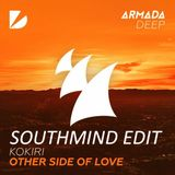 Kokiri - Other Side Of Love (Southmind Edit)