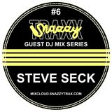 STEVE SECK - SNAZZY TRAX GUEST MIX SERIES #6