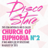 Church of Euphoria #2  - EDM/HOUSE ANTHEMS, CONTINUOUSLY MIXED, LIVE