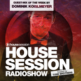 Housesession Radioshow #1014 feat. Dominik Koislmeyer (19.05.2017)