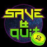 SAVE&QUIT EP02 - STAR CITIZEN - ESPORT - DIABLO - FULL THROTTLE - TGS