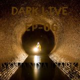 Dark live #06 By Yolanda Dark 20.2.16