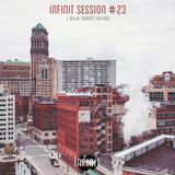 INFINIT Session 23 (J Dilla Tribute Edition)