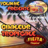 Chaleur Tropicale 22 Octobre 2014 Zouc etc...