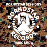 Pornostar Sessions Radio Show #1