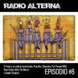 Radio Alterna Episodio 8