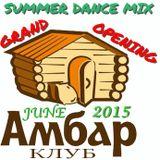 SUMMER DANCE MIX (June 2015)