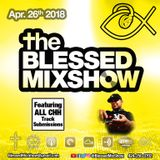 The Blessed MixShow 26APR2018