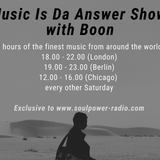 Music Is Da Answer Show with Boon 16 March 2019