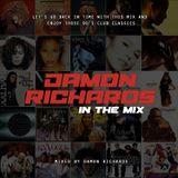 Damon Richards In The Mix 2011 (UK 90's Classics Mix)