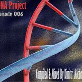 DNA Project / Episode 006