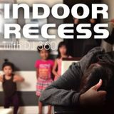 DJ 360 -  Indoor Recess