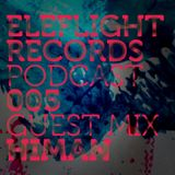 EleFlight Records podcast 005 with Himan ( Freerange, UK ) guest mix