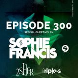 2sher, Sophie Francis ,Triple S Guestmix Soundtraffic - 01.07.2017