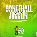 Dancehall Juggling 2.0