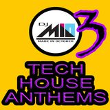 TECH HOUSE ANTHEMS 3
