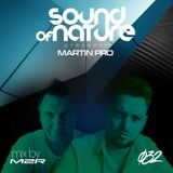 Martin Pro Pres.Sound Of Nature vol.32 Mixed by Martin Thomas aka M2R
