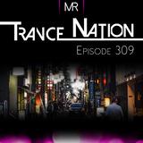 Trance Nation Ep. 309 (30.09.2018)