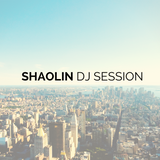 Shaolin Dj Session