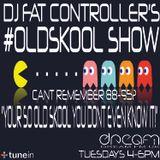 DJ Fat Controller's #OldSkool Show on Dream FM (#26) 23rd September 2014