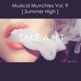 Musical Munchies Vol. 9 [ Summer High ]