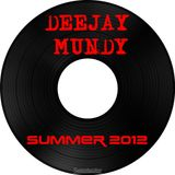 Dj Mundy Summer 2012