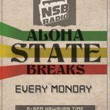 Aloha State Breaks; Reggae Edition (NSB Radio April 17th 2017)