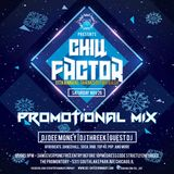 2016 CHILL FACTOR PROMO MIX - VERY HOT MIX!