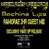 Ramorae - Machine Life Guest Mix (06-05-2014) [FNOOB Techno Radio]