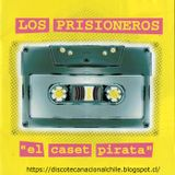 Los Prisioneros : El caset pirata. 530786-2. Emi Odeón Chile. 2000. Chile