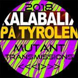Mutant Transmissions Radio KALABALIK 2018 <<< I >>>