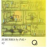 Suburbia # 2 by Pal+ (03/12/15)