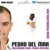 Pedro Del Mar  - Mellomania Vocal Trance Anthems 315 - 26-May-2014