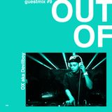 OX - OUT OF guestmix #9.