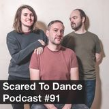 Scared To Dance Podcast #91
