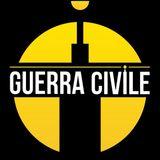 Guerra Civile - Sabato 25 Gennaio 2020