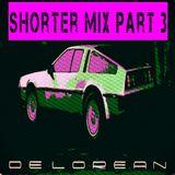 "The 1980's Remixes Remixed - ""Delorean Edition"" Shorter Mix Part 3"